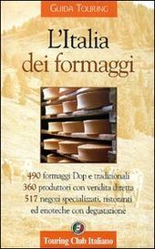 L' Italia dei formaggi