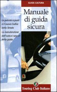Libro Manuale di guida sicura Giorgio Dugnani , Marco Del Bo , Maurizio Bossi