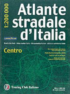 Foto Cover di Atlante stradale d'Italia. Centro 1:200.000, Libro di  edito da Touring