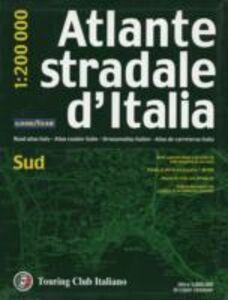 Libro Atlante stradale d'Italia. Sud 1:200.000