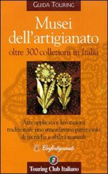 Camfeed.it Musei dell'artigianato Image