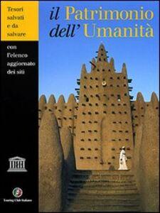 Libro Il patrimonio dell'umanità