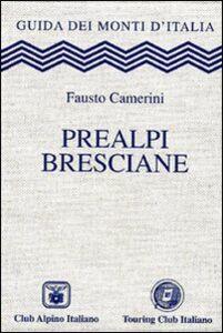 Libro Prealpi bresciane Fausto Camerini