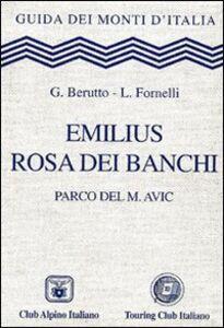 Foto Cover di Emilius, Rosa dei Banchi. Parco del M. Avic, Libro di G. Berutto,L. Fornelli, edito da Touring