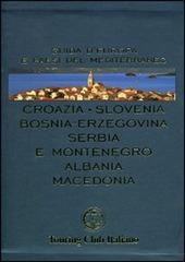 Croazia, Slovenia, Bosnia-Erzegovina, Serbia e Montenegro, Albania, Macedonia
