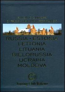 Libro Russia, Estonia, Lettonia, Lituania, Bielorussia, Ucraina, Moldova