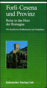 Forlì und die Provinz