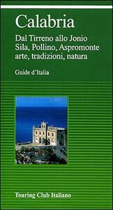Calabria. Ediz. illustrata
