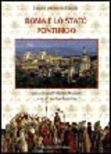 Foto Cover di Roma e lo Stato Pontificio, Libro di Marina Formica, edito da Touring
