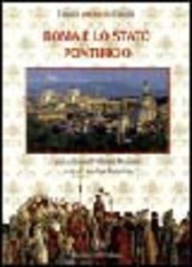 Libro Roma e lo Stato Pontificio Marina Formica