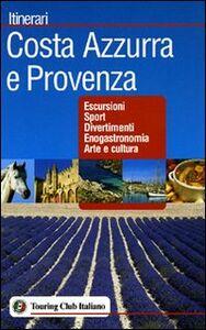 Libro Costa Azzurra e Provenza