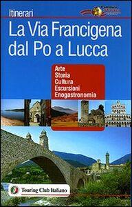 Libro La via Francigena dal Po a Lucca