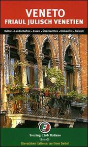 Veneto-Friaul Julisch Venetien