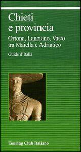 Foto Cover di Chieti e provincia, Libro di  edito da Touring