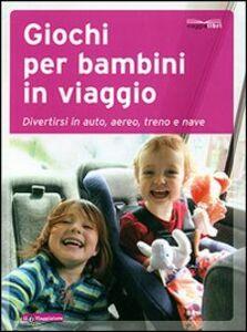 Libro Giochi per bambini in viaggio