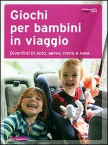 Birrafraitrulli.it Giochi per bambini in viaggio Image