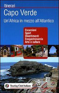 Libro Capo Verde. Un'Africa in mezzo all'Atlantico