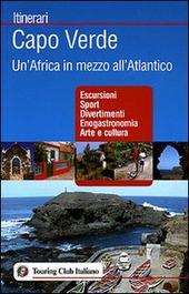 Capo Verde. Un'Africa in mezzo all'Atlantico