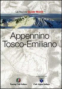 Appennino Tosco-emiliano. Ediz. illustrata