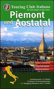 Piemont und Aostatal. Ediz. illustrata