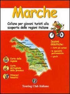 Marche. Ediz. illustrata