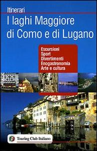 Libro I laghi Maggiore di Como e di Lugano