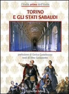 Rallydeicolliscaligeri.it Torino e Stati Sabaudi. Ediz. illustrata Image