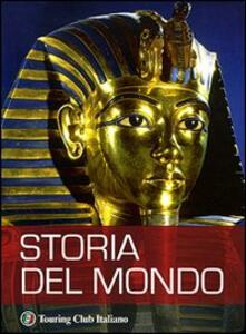 Storia del mondo. Ediz. illustrata
