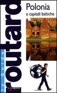 Polonia e capitali baltiche. Ediz. illustrata