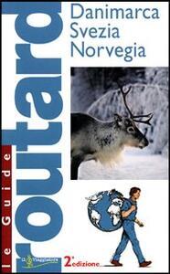 Danimarca. Svezia. Norvegia. Ediz. illustrata