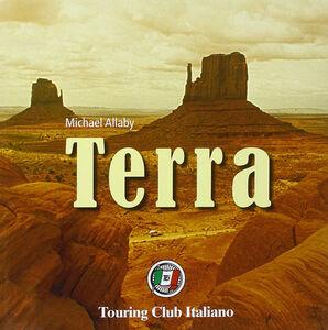 Foto Cover di Terra, Libro di Michael Allaby, edito da Touring