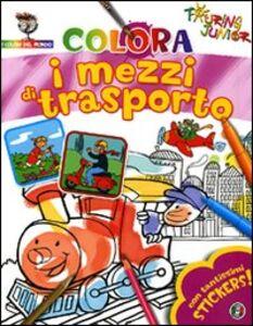 Foto Cover di Colora i mezzi di trasporto. Con stickers, Libro di  edito da Touring Junior