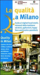 Qualità a Milano. Esercizi premiati
