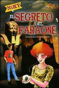Foto Cover di Niky e il segreto del faraone, Libro di Mariagrazia Bertarini, edito da Touring Junior