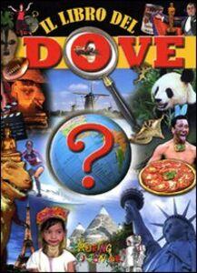 Foto Cover di Il libro del dove, Libro di  edito da Touring Junior