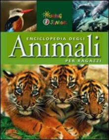 Osteriacasadimare.it Enciclopedia degli animali per ragazzi. Ediz. illustrata Image