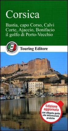 Corsica. Bastia, capo Corso, Calvi, Corte, Ajaccio, Bonifacio, il golfo di Porto Vecchio.pdf
