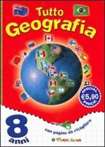 Foto Cover di Tutto geografia. 8 anni, Libro di  edito da Touring Junior