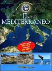 Libro Il Mediterraneo. Con adesivi