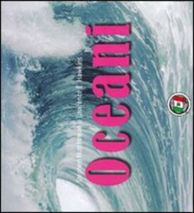 Foto Cover di Oceani, Libro di  edito da Touring
