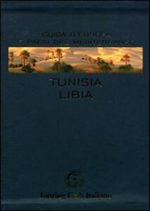 Foto Cover di Tunisia, Libia, Libro di  edito da Touring