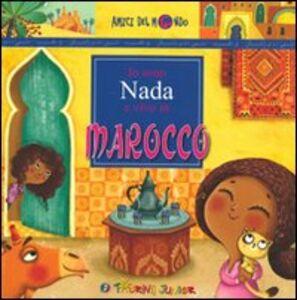 Libro Io sono Nada e vivo in Marocco