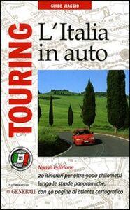Foto Cover di L' Italia in auto, Libro di  edito da Touring