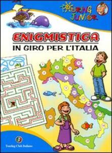 Enigmistica. In giro per lItalia. Ediz. illustrata.pdf