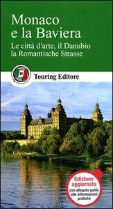 Libro Monaco e la Baviera