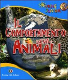 Voluntariadobaleares2014.es Il comportamento degli animali. Ediz. illustrata Image