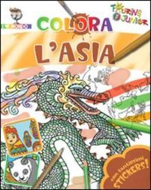 Colora lAsia. Con stickers. Ediz. illustrata.pdf