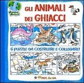 Gli animali dei ghiacci. Libro puzzle
