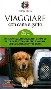 Libro Viaggiare con cane e gatto