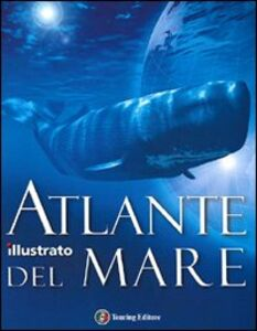 Libro Atlante illustrato del mare